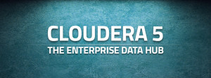 Cloudera-5-The-Enterprise-Data-Hub