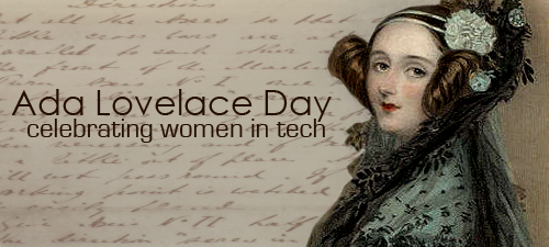 Ada Lovelace Day: celebriamo le donne e la scienza