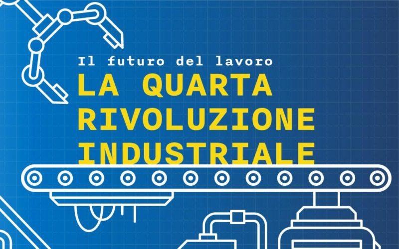 Lavoro: quale futuro ci aspetta con la Quarta Rivoluzione Industriale?