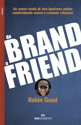 Robin Good e i consigli per fare crescere il business online
