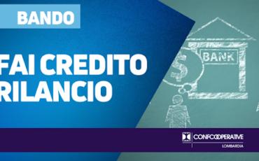 Fai Credito Rilancio mette 13 milioni di euro per le MPMI