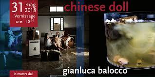 Chinese Doll: Gianluca Balocco presenta le sue opere