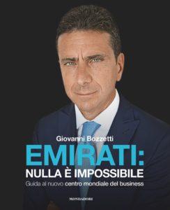 La copertina di Emirati: Nulla è impossibile - Guida al nuovo centro mondiale del business di Giovanni Bozzetti